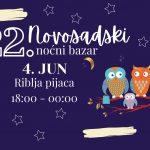 22. novosadski noćni bazar @ Riblja pijaca